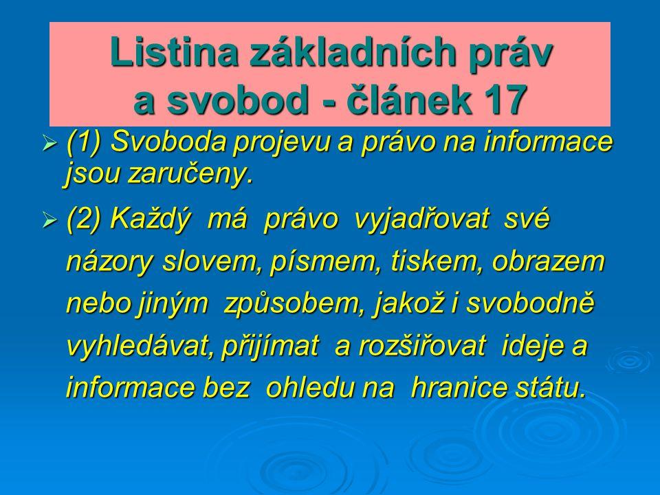 ÚSTAVA ČR - článek 2  (1) Lid je zdrojem veškeré státní moci; vykonává ji prostřednictvím orgánů moci zákonodárné, výkonné a soudní.
