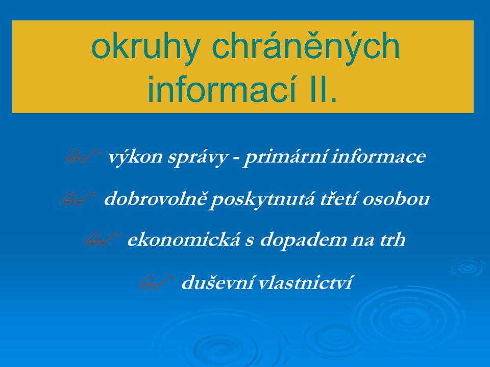 okruhy chráněných informací I.