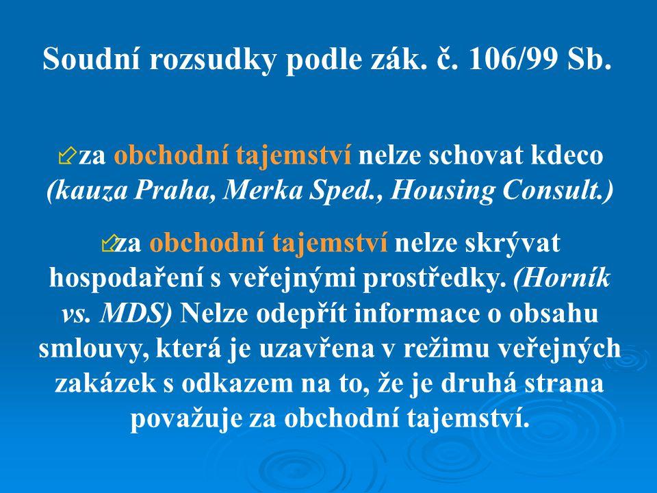 Soudní rozsudky a praxe podle zák. č. 106/99 Sb.