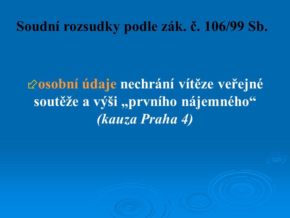 Soudní rozsudky podle zák. č. 106/99 Sb.