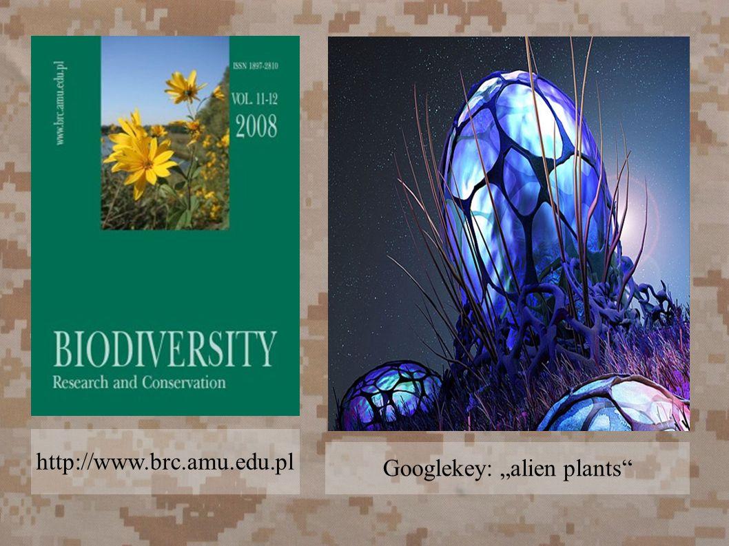 "http://www.brc.amu.edu.pl Googlekey: ""alien plants"