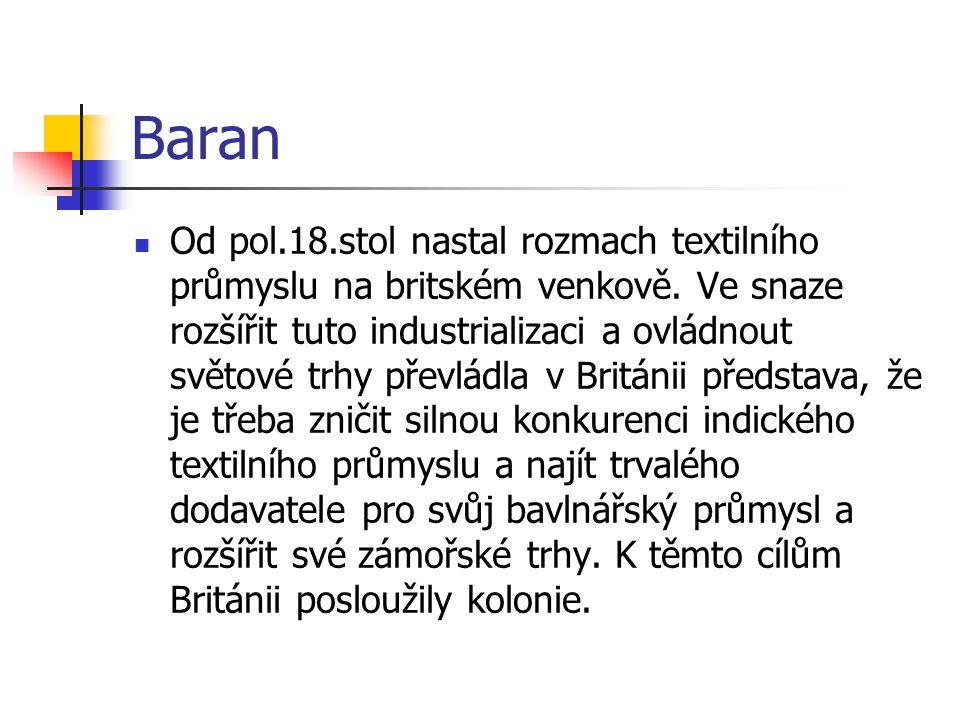 Baran Od pol.18.stol nastal rozmach textilního průmyslu na britském venkově.