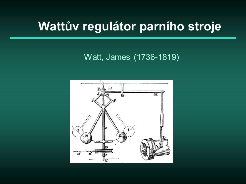 Wattův regulátor parního stroje Watt, James (1736-1819)