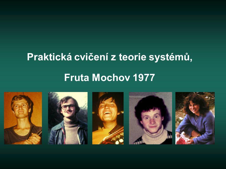 Praktická cvičení z teorie systémů, Fruta Mochov 1977