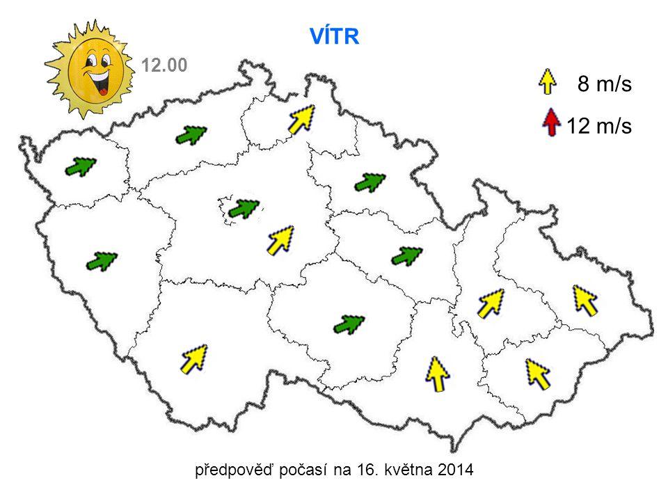 předpověď počasí na 16. května 2014 VÍTR 8 m/s 12 m/s 12.00