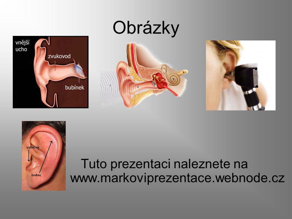 Obrázky Tuto prezentaci naleznete na www.markoviprezentace.webnode.cz