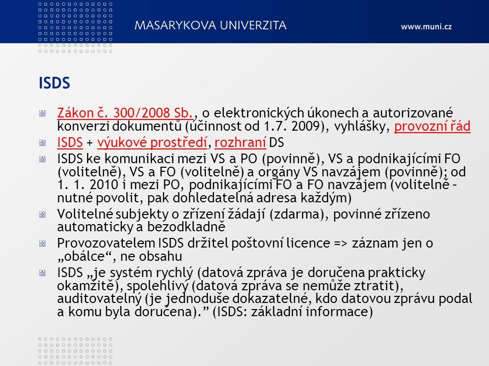 ISDS Zákon č. 300/2008 Sb.Zákon č.