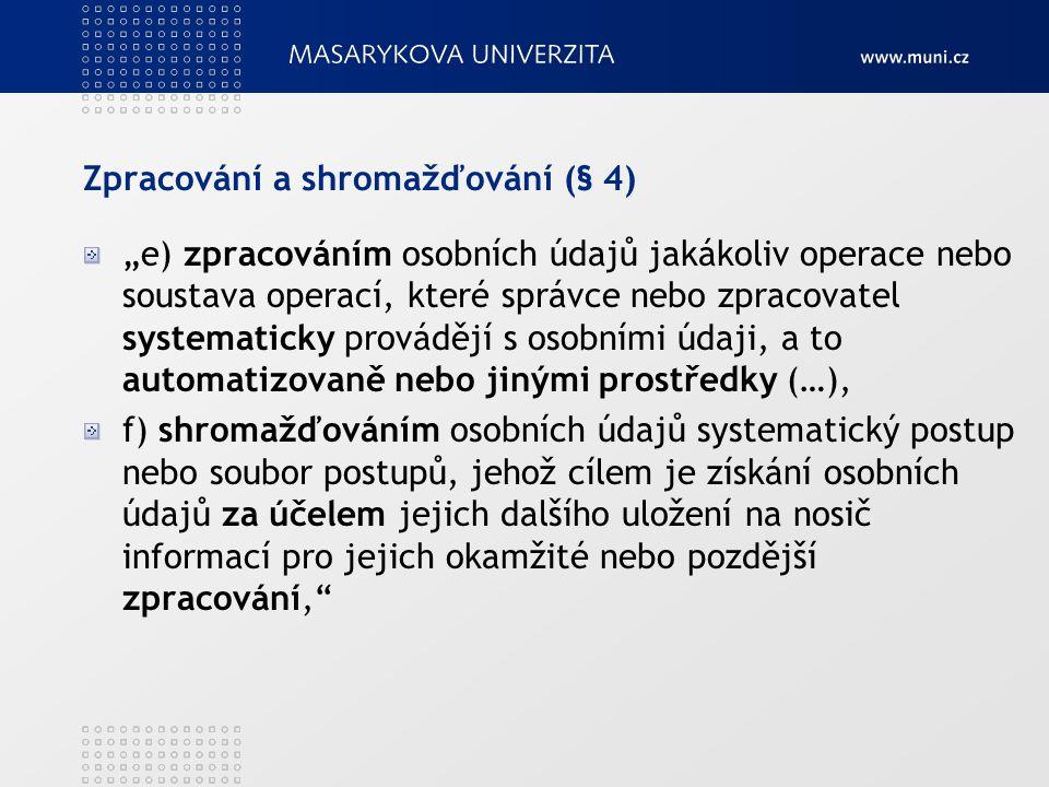 Povinnosti správce údajů (§ 5, odst.