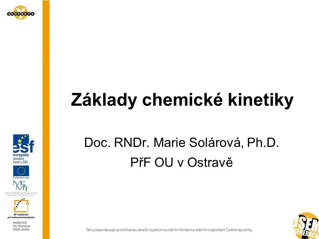 Úvod Čím se zabývá chemická kinetika?
