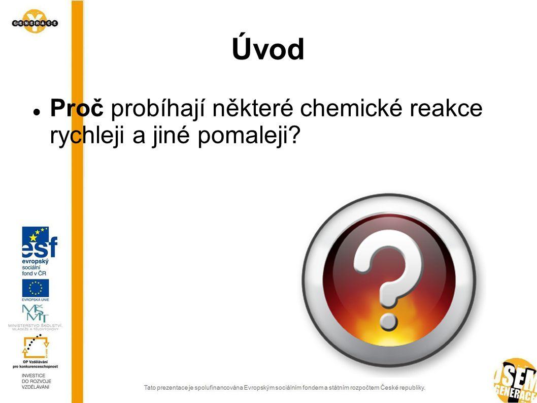 Vliv teploty na rychlost chemické reakce