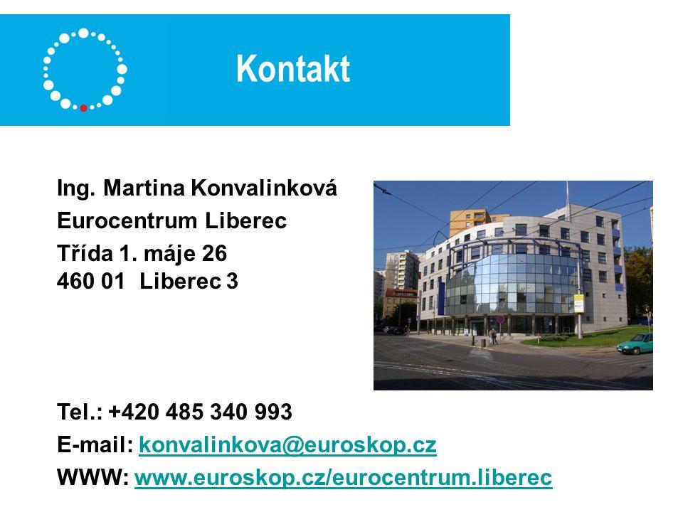 Kontakt Ing. Martina Konvalinková Eurocentrum Liberec Třída 1.