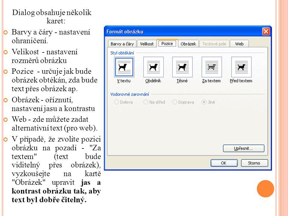 Dialog obsahuje několik karet: Barvy a čáry - nastavení ohraničení.