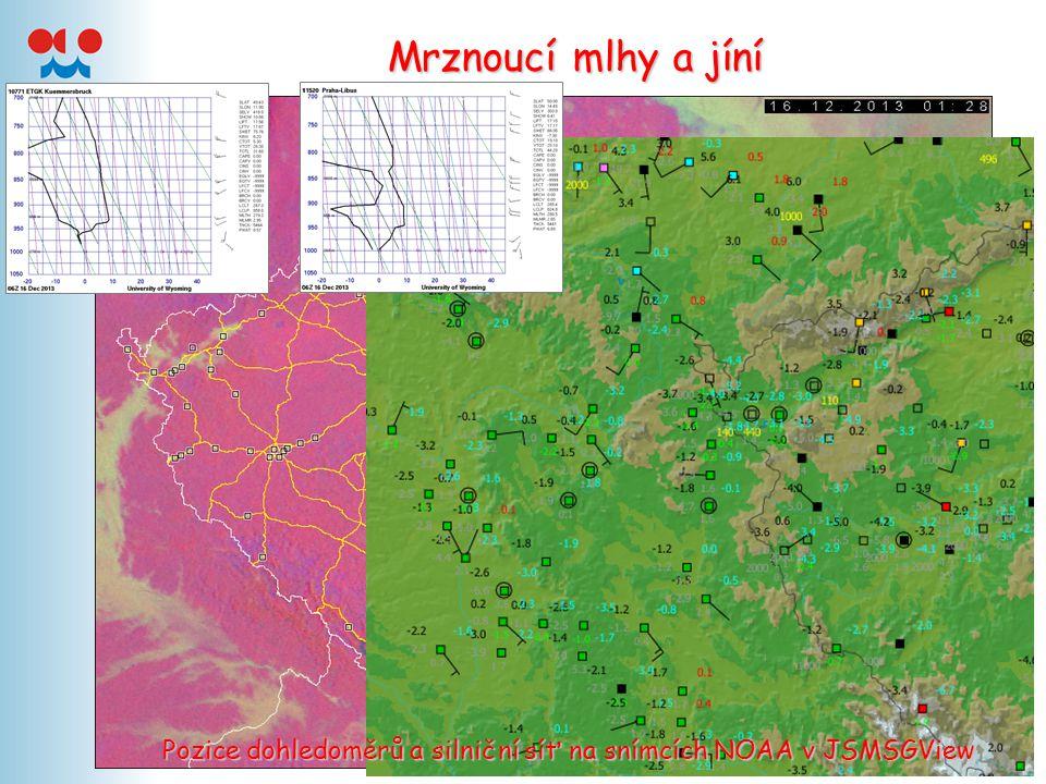 Mrznoucí mlhy a jíní Pozice dohledoměrů a silniční síť na snímcích NOAA v JSMSGView