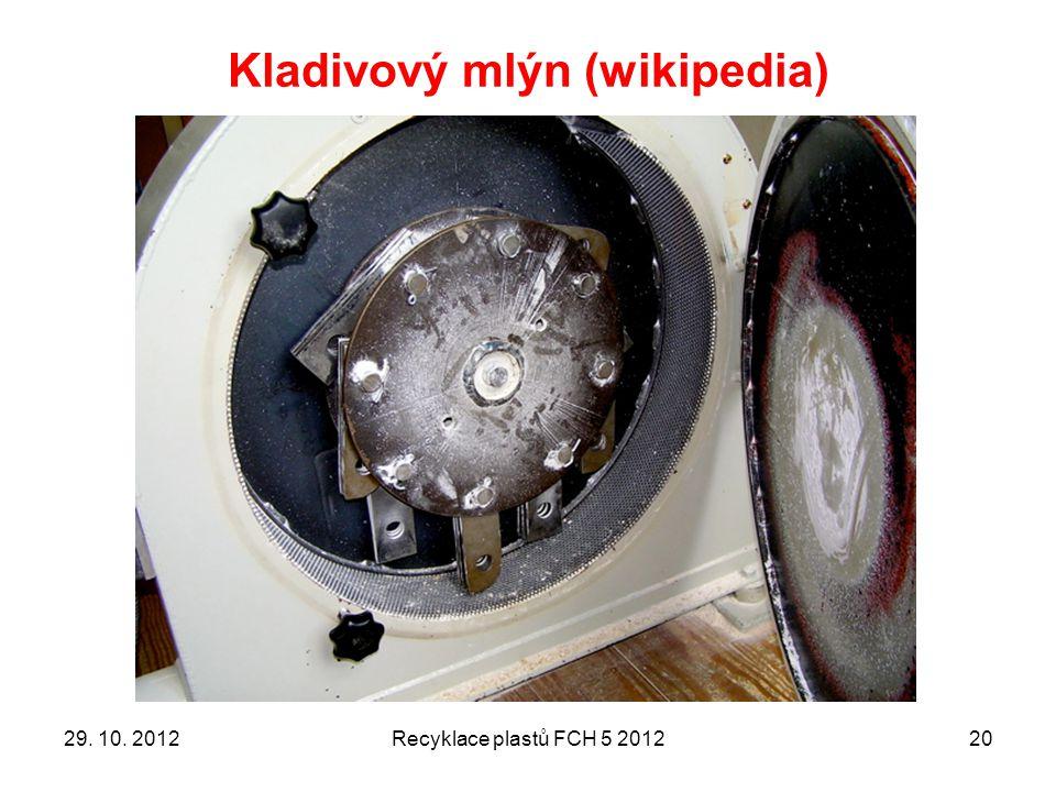 Kladivový mlýn (wikipedia) 2029. 10. 2012Recyklace plastů FCH 5 2012