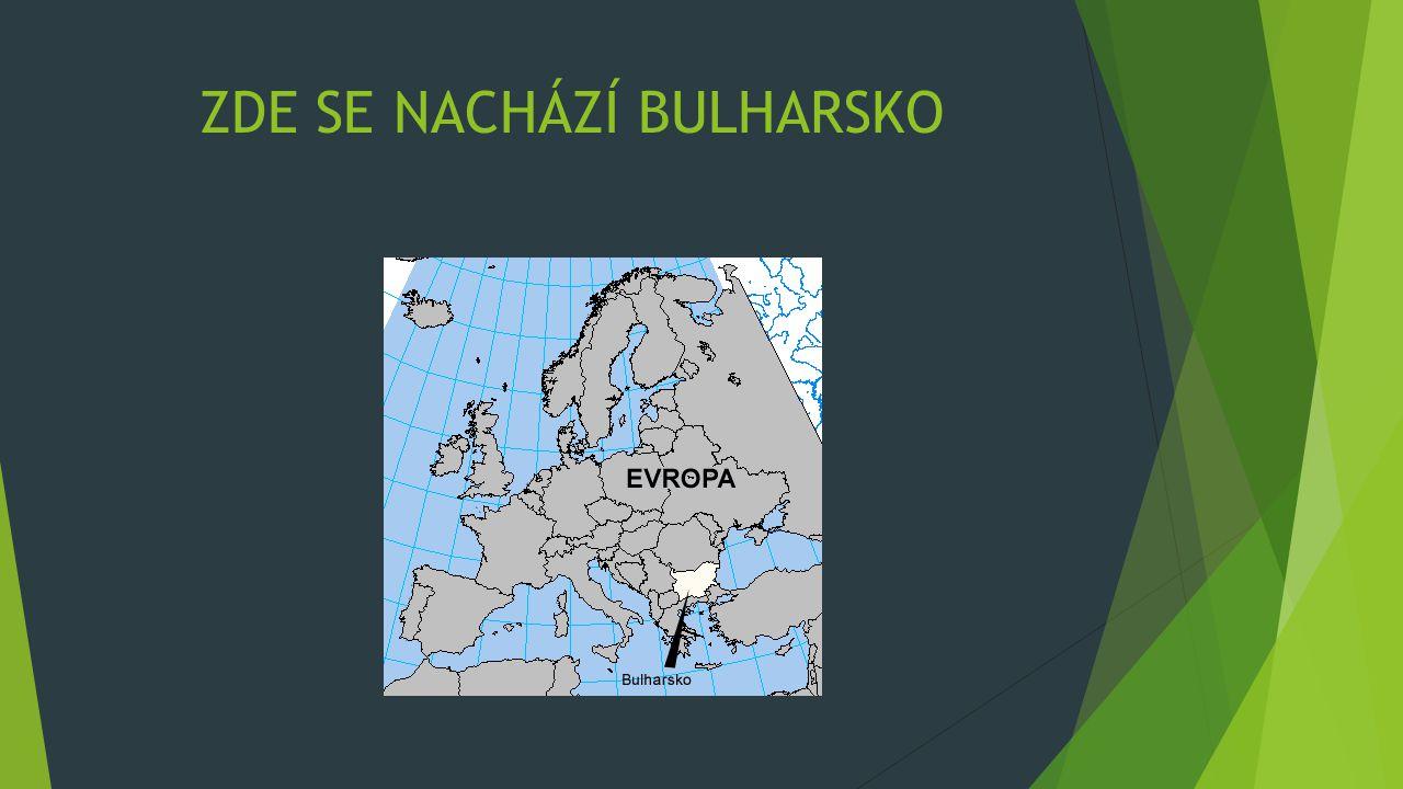 INFORMACE  Hlavní město: Sofie  Nejvyšší bod: Musala (2 925 m n.m)  Pohoří: Balkánské  Řeka: Dunaj, Marica  Moře: Černé moře  Jazyk: bulharština  Měna: Lev (BGN)  Počet obyvatel: 7 262 675  Rozloha: 110 993,6 km²  Zřízení: Prezident (parlament)