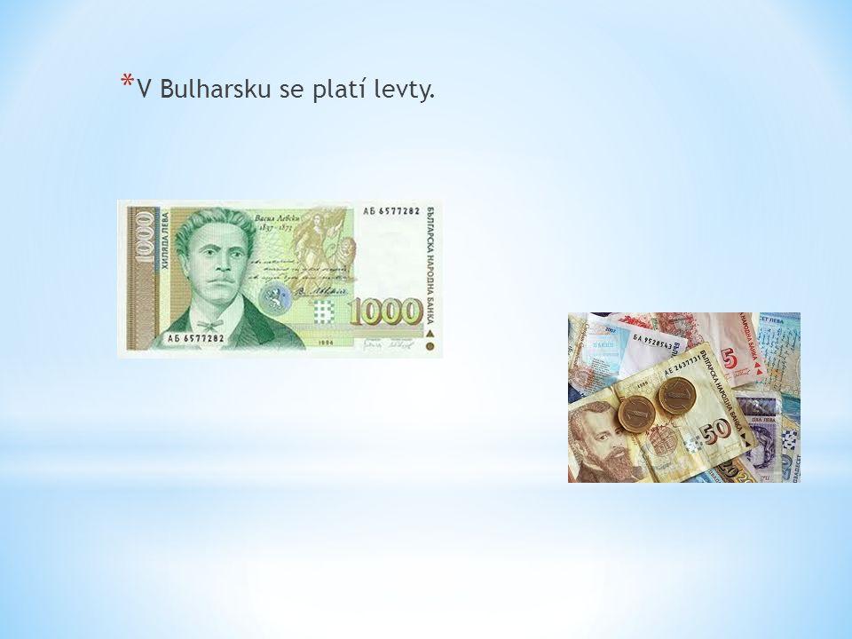 * V Bulharsku se platí levty.