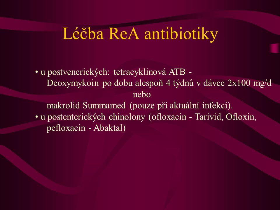 Léčba ReA antibiotiky u postvenerických: tetracyklinová ATB - Deoxymykoin po dobu alespoň 4 týdnů v dávce 2x100 mg/d nebo makrolid Summamed (pouze při