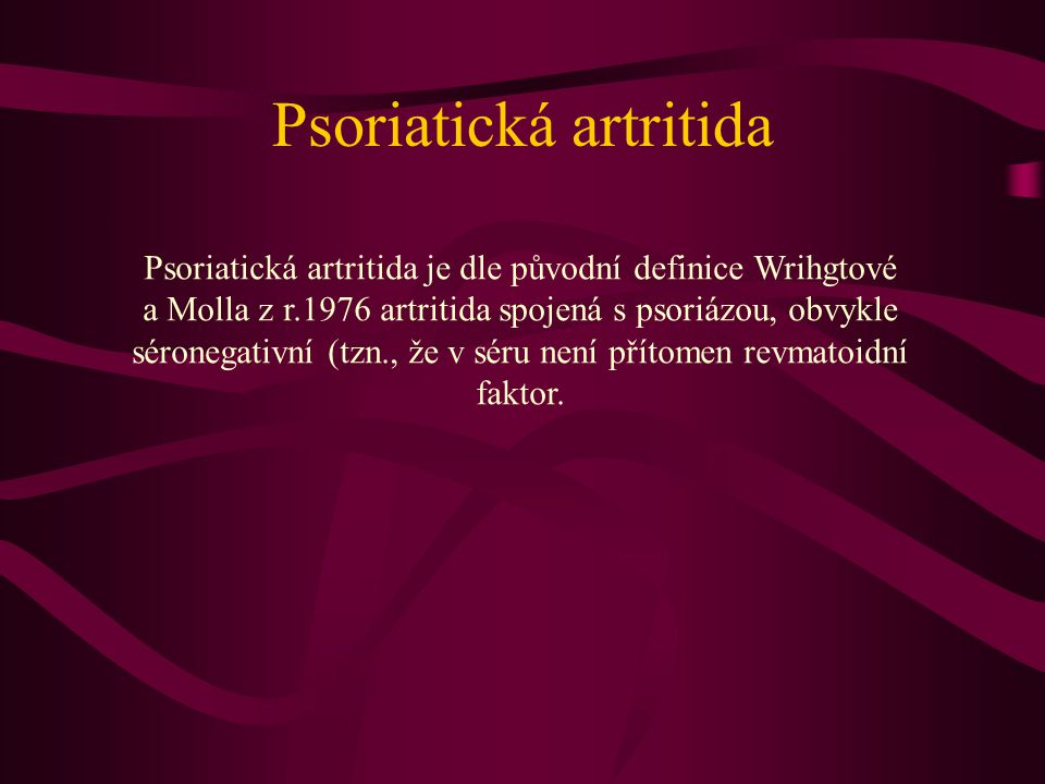 "Nediferencované spondylartritidy DIAGNOSTICKÁ KRITÉRIA - ESSG (EUROPEAN SPONDYLOARTHROPATHY STUDY GROUP) ""Velká kritéria 1."