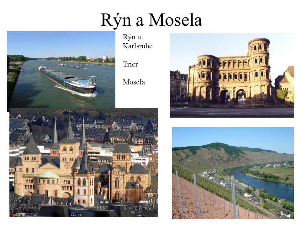 Rýn a Mosela Rýn u Karlsruhe Trier Mosela