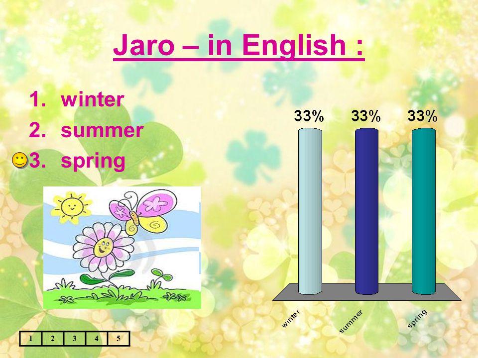 Léto – in English : 12345 1.winter 2.summer 3.autumn