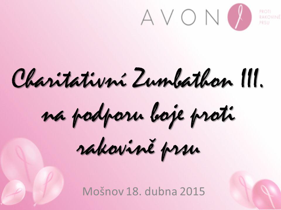 Charitativní Zumbathon III. na podporu boje proti rakovině prsu Mošnov 18. dubna 2015