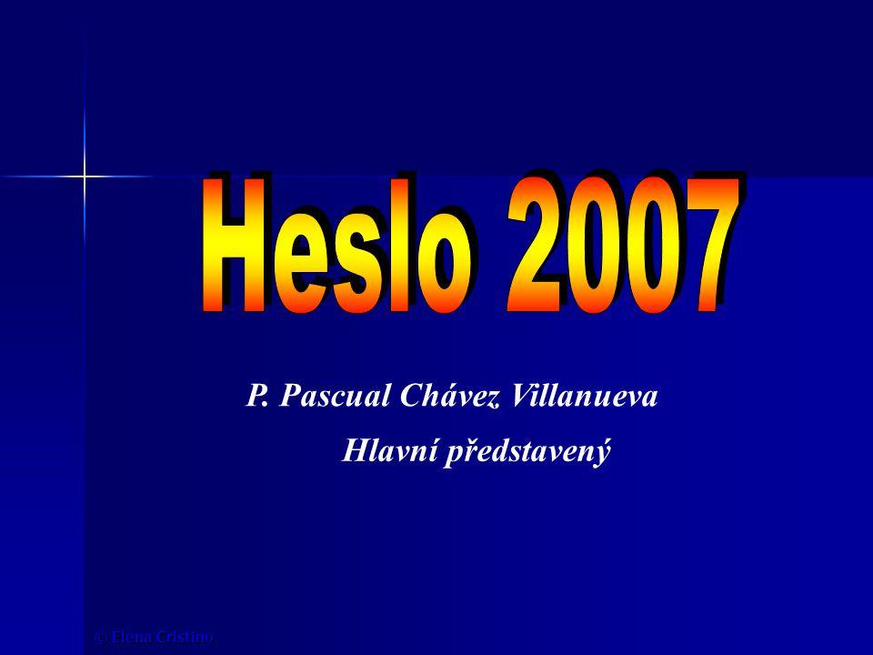 © Elena Cristino Hlavní představený P. Pascual Chávez Villanueva