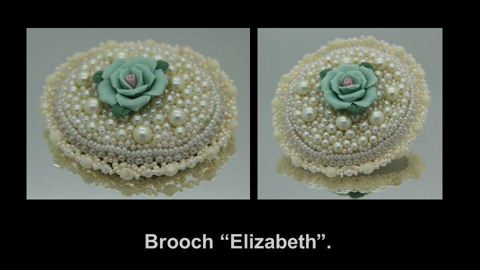 """Brooch """"Elizabeth""""."""