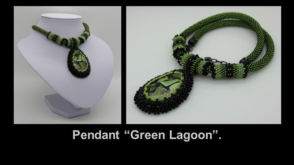 "Pendant ""Green Lagoon""."