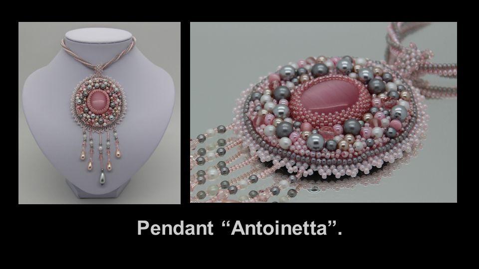 """Pendant """"Antoinetta""""."""