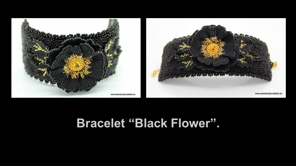 """Bracelet """"Black Flower""""."""