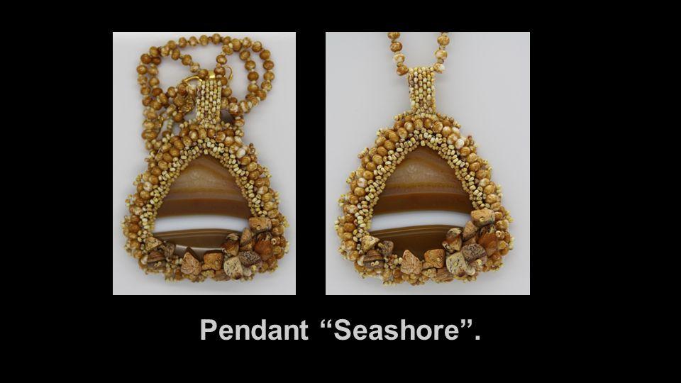 "Pendant ""Seashore""."