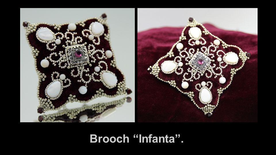 """Brooch """"Infanta""""."""