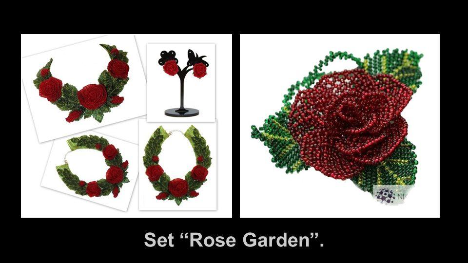 "Set ""Rose Garden""."