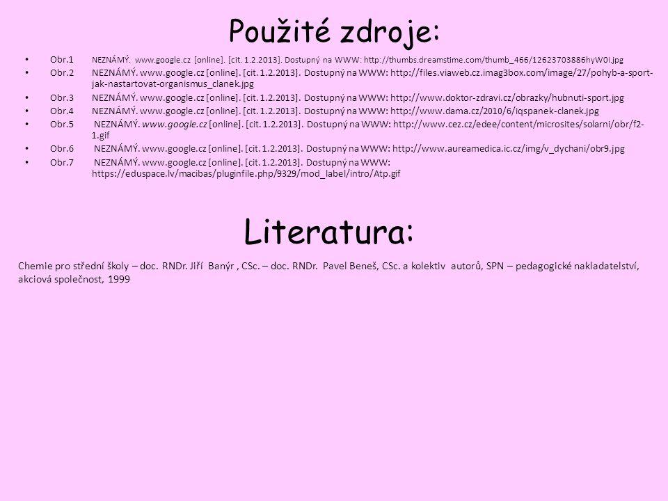 Použité zdroje: Obr.1 NEZNÁMÝ. www.google.cz [online]. [cit. 1.2.2013]. Dostupný na WWW: http://thumbs.dreamstime.com/thumb_466/12623703886hyW0I.jpg O