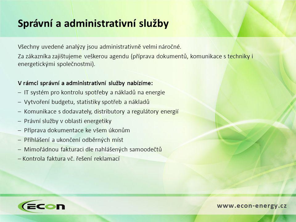Správní a administrativní služby Všechny uvedené analýzy jsou administrativně velmi náročné.