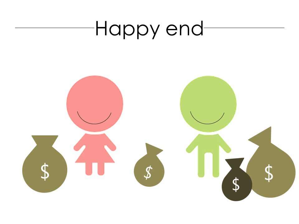 $ $ $ $ Happy end