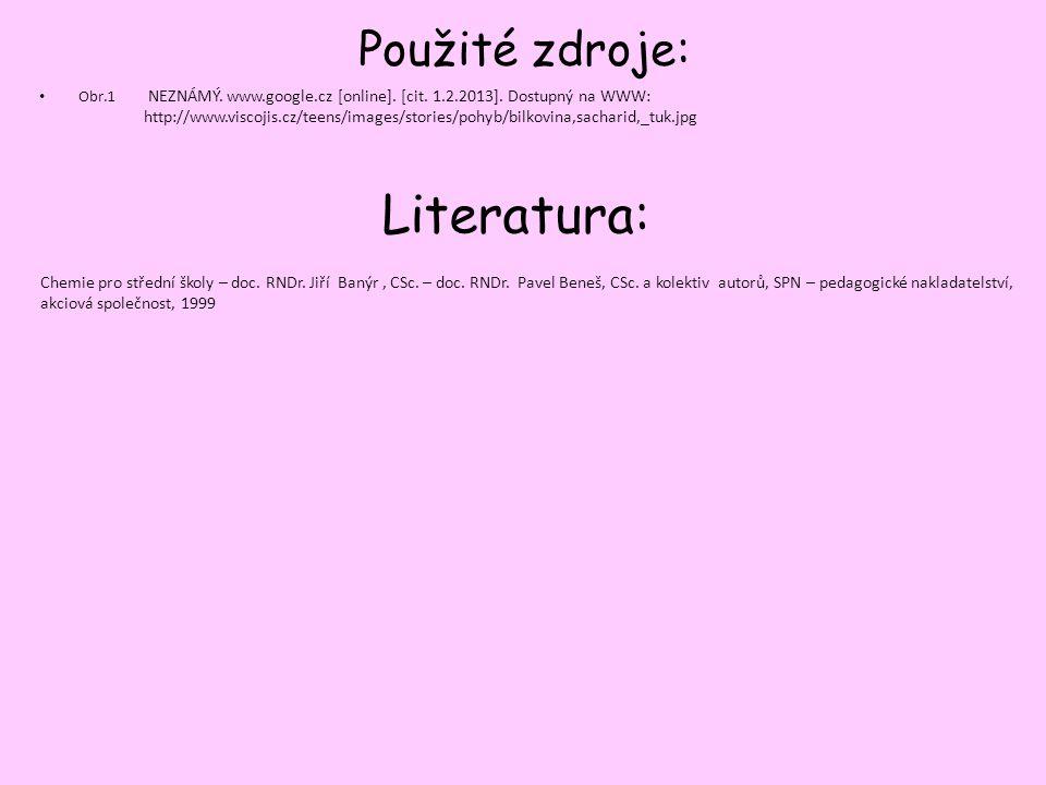 Použité zdroje: Obr.1 NEZNÁMÝ. www.google.cz [online].