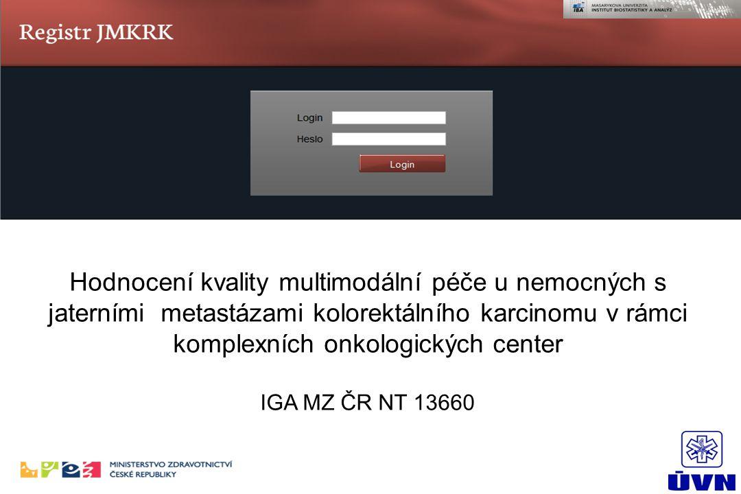 Hodnocení kvality multimodální péče u nemocných s jaterními metastázami kolorektálního karcinomu v rámci komplexních onkologických center IGA MZ ČR NT