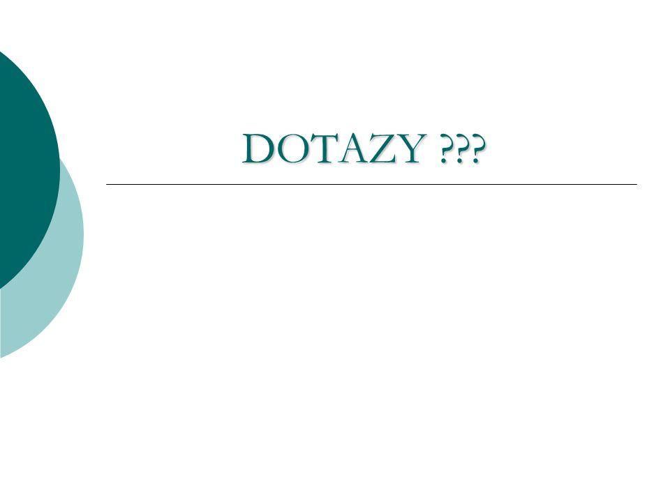 DOTAZY ???