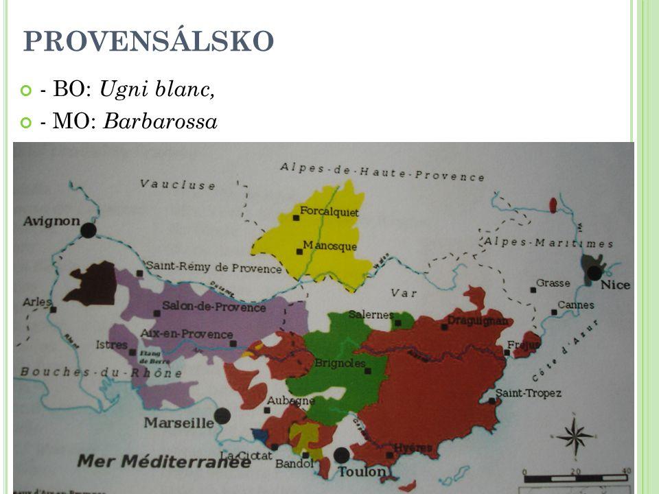 PROVENSÁLSKO - BO: Ugni blanc, - MO: Barbarossa