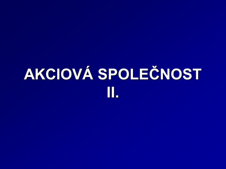 AKCIOVÁ SPOLEČNOST II.