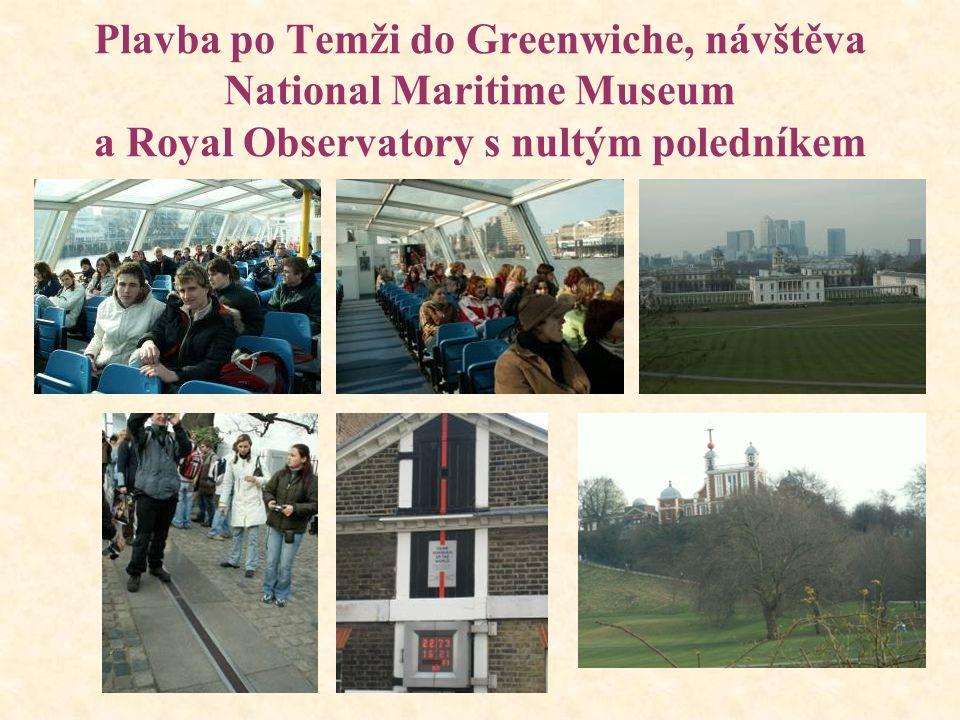 Plavba po Temži do Greenwiche, návštěva National Maritime Museum a Royal Observatory s nultým poledníkem
