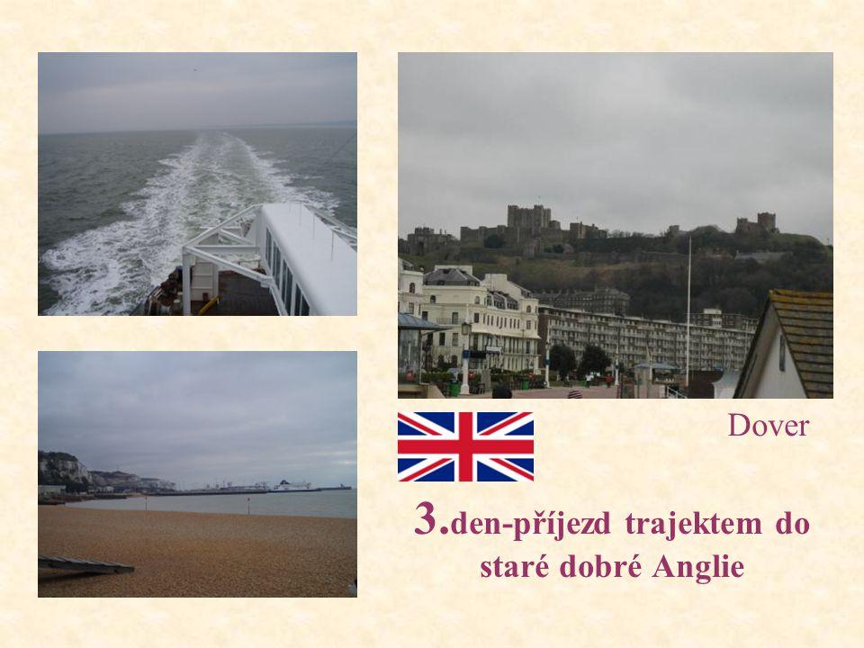 3. den-příjezd trajektem do staré dobré Anglie Dover