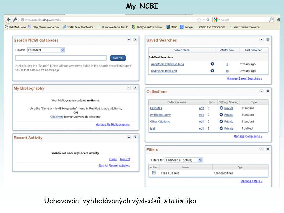 My NCBI Uchovávání vyhledávaných výsledků, statistika