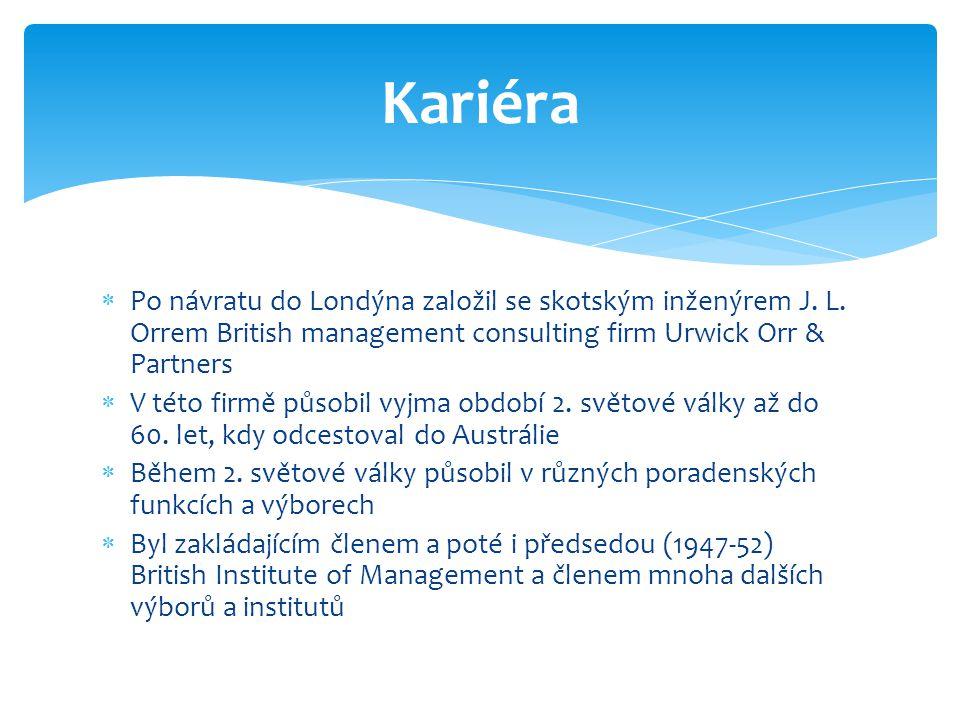  Po návratu do Londýna založil se skotským inženýrem J. L. Orrem British management consulting firm Urwick Orr & Partners  V této firmě působil vyjm