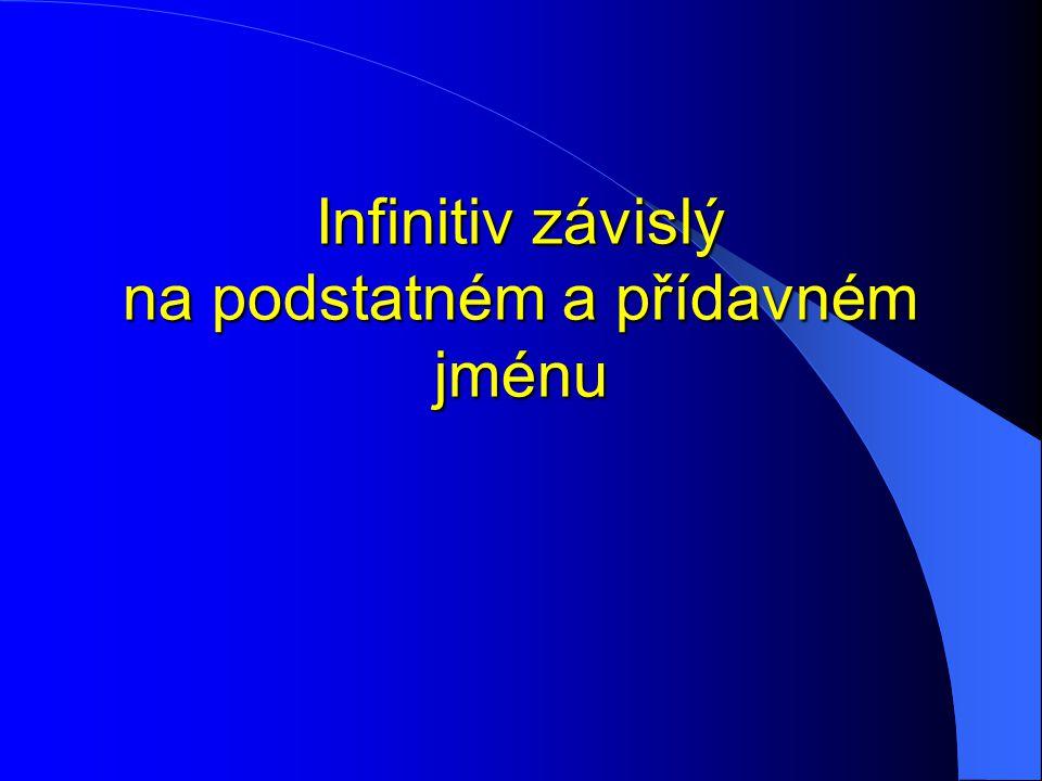 """K infinitivu, který je závislý na podstatném nebo přídavném jménu, se v němčině vždy připojuje částice """"zu ."""