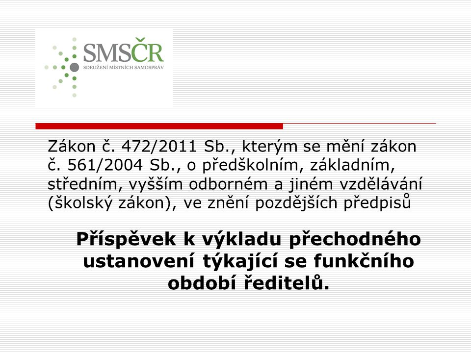 Zákon č.472/2011 Sb., kterým se mění zákon č.