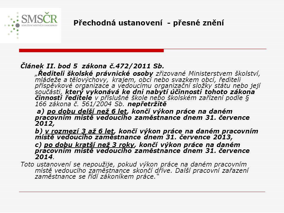 Článek II.bod 5 zákona č.472/2011 Sb.