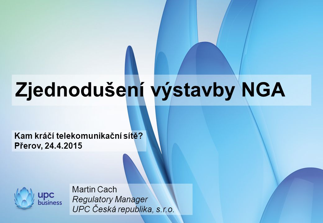Zjednodušení výstavby NGA Kam kráčí telekomunikační sítě.