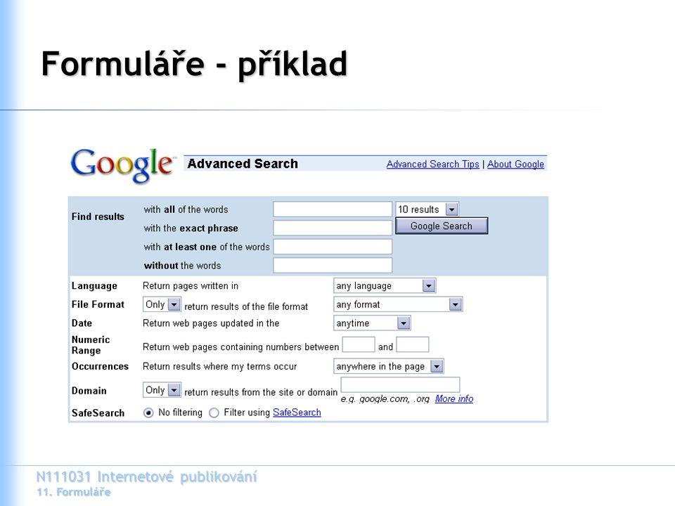 N111031 Internetové publikování 11. Formuláře Formuláře - příklad